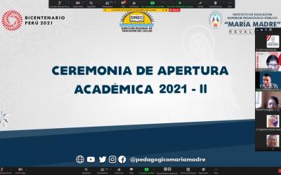 CEREMONIA DE APERTURA ACADÉMICA 2021 – II